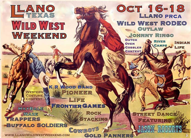 It is Here! Llano's Wild West Weekend!   Hill Country Passport